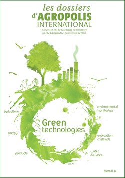Green technologies - les dossiers d'Agropolis International, n° 16 - february 2013 - 48 pages
